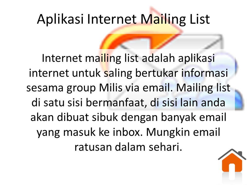 Aplikasi Internet Mailing List