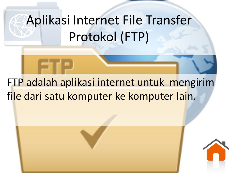 Aplikasi Internet File Transfer Protokol (FTP)