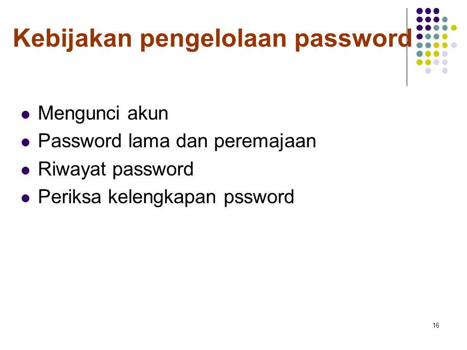Kebijakan pengelolaan password