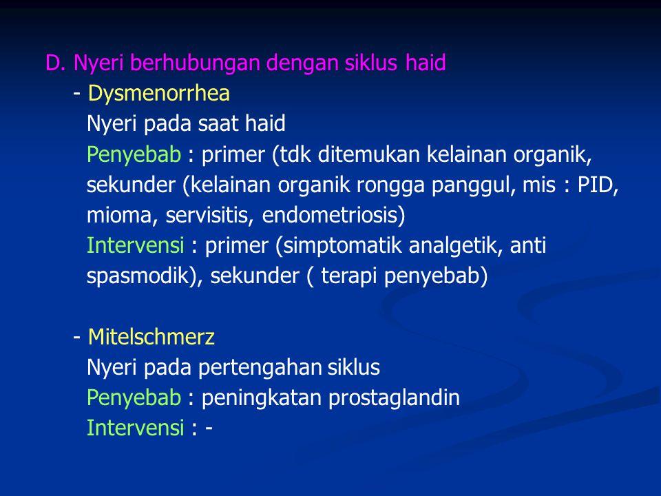D. Nyeri berhubungan dengan siklus haid