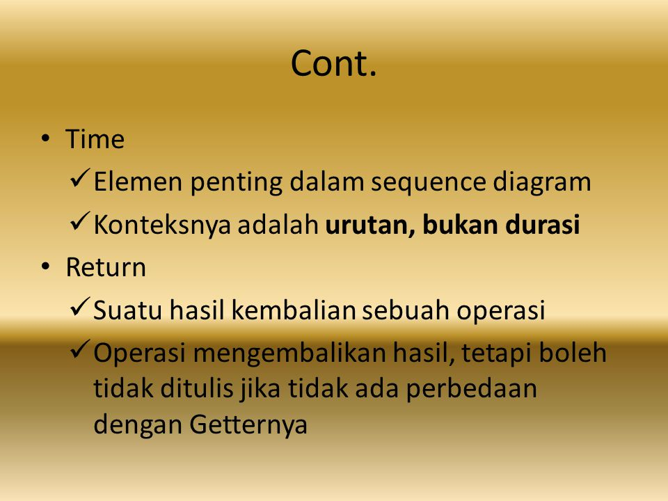 Cont. Time Elemen penting dalam sequence diagram
