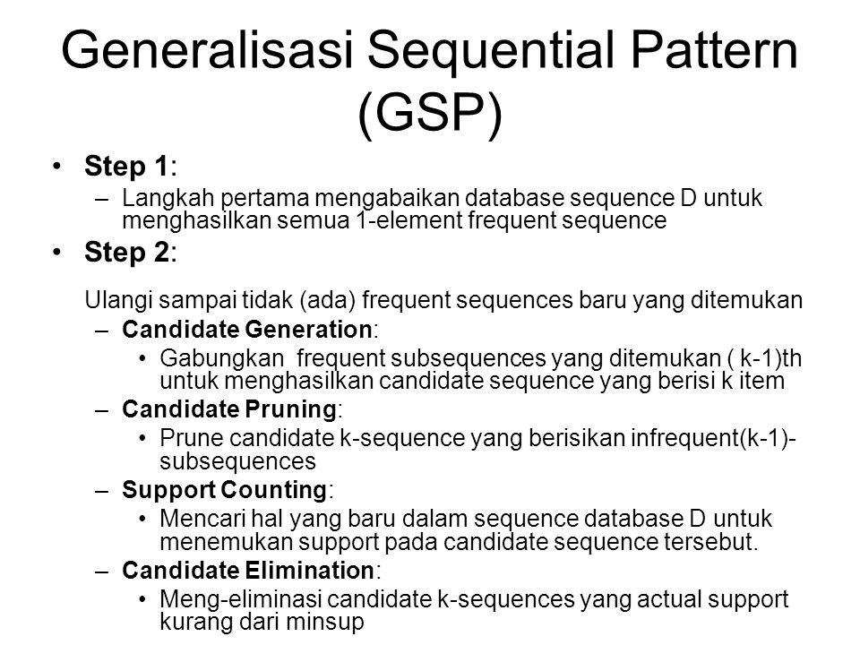 Generalisasi Sequential Pattern (GSP)