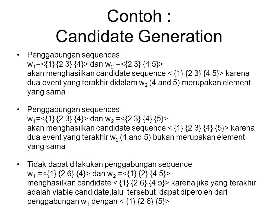 Contoh : Candidate Generation