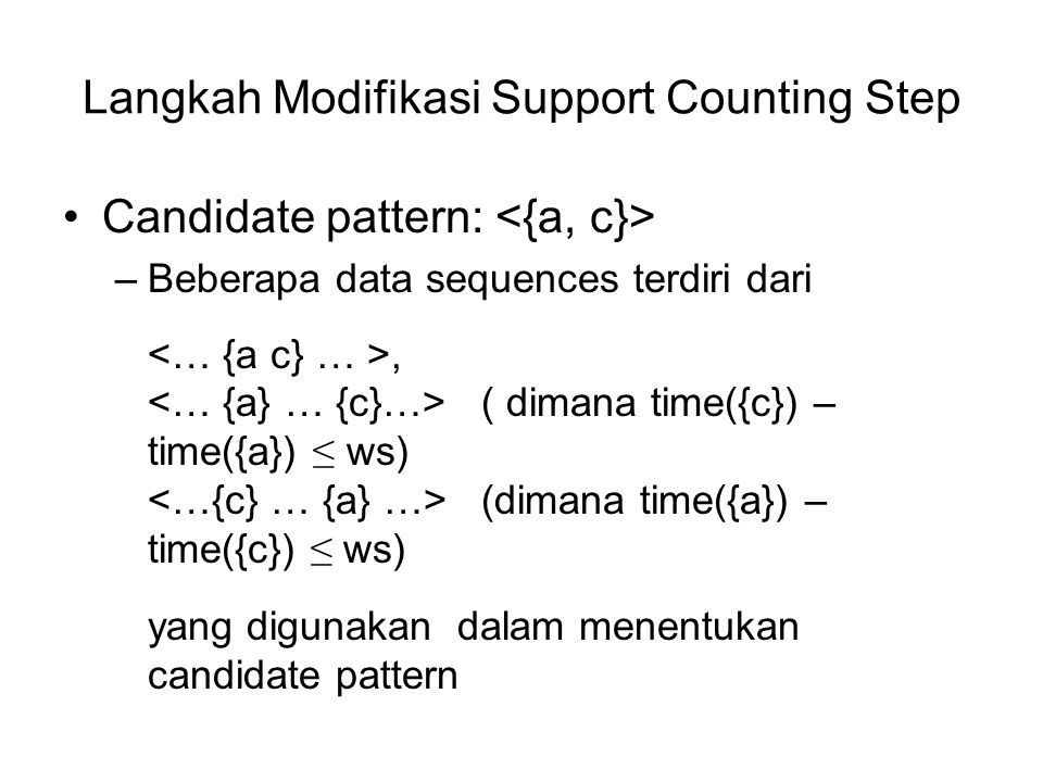 Langkah Modifikasi Support Counting Step