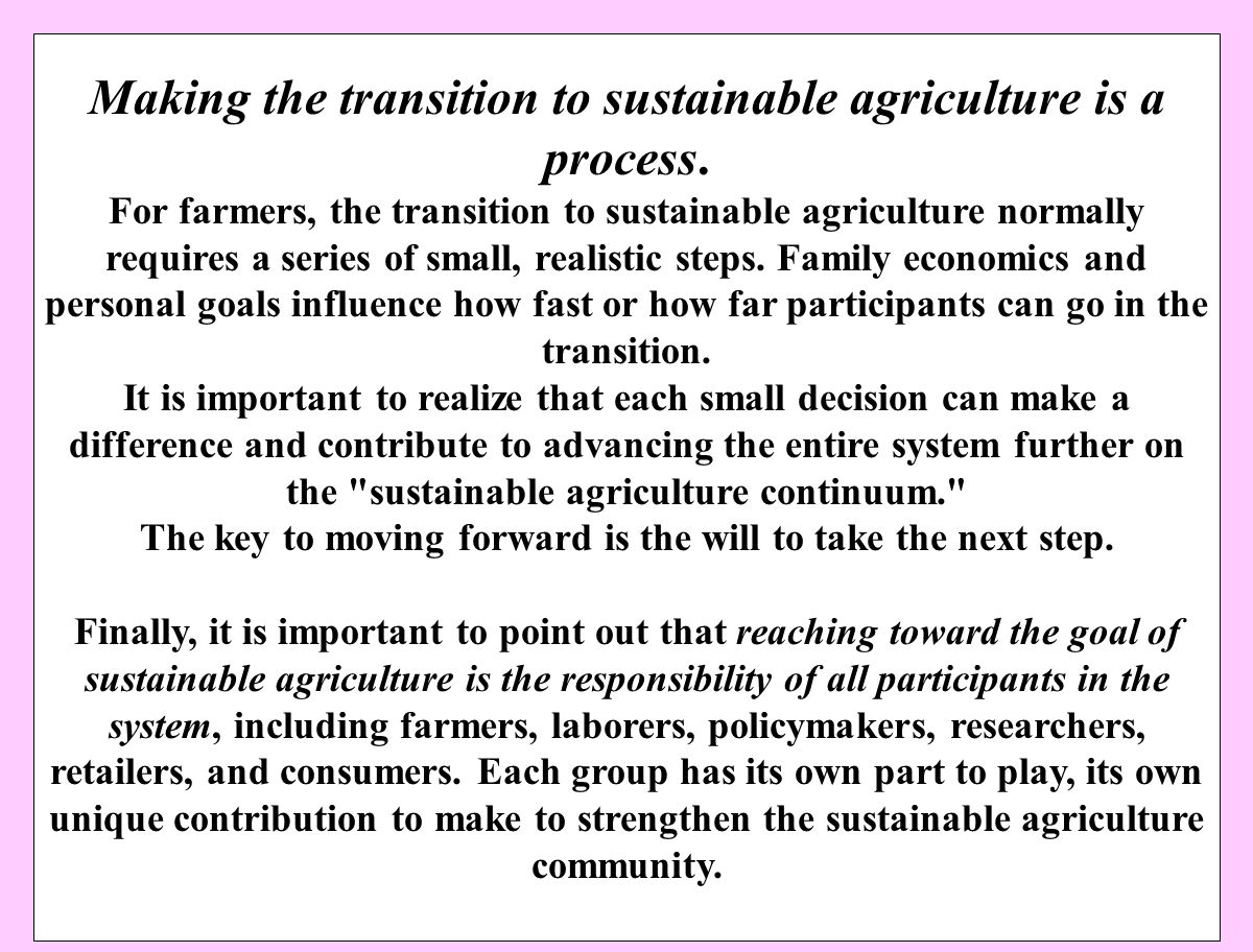Making the transition to sustainable agriculture is a process.