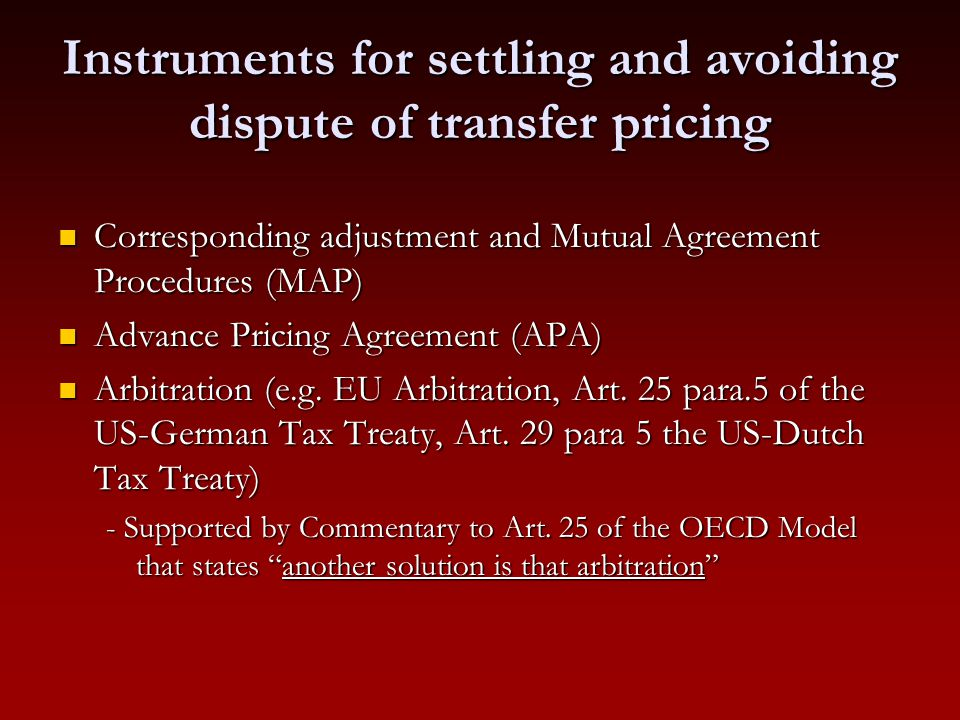 Instruments for settling and avoiding dispute of transfer pricing
