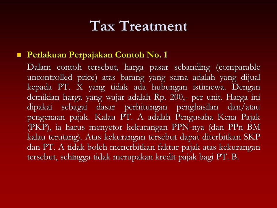 Tax Treatment Perlakuan Perpajakan Contoh No. 1