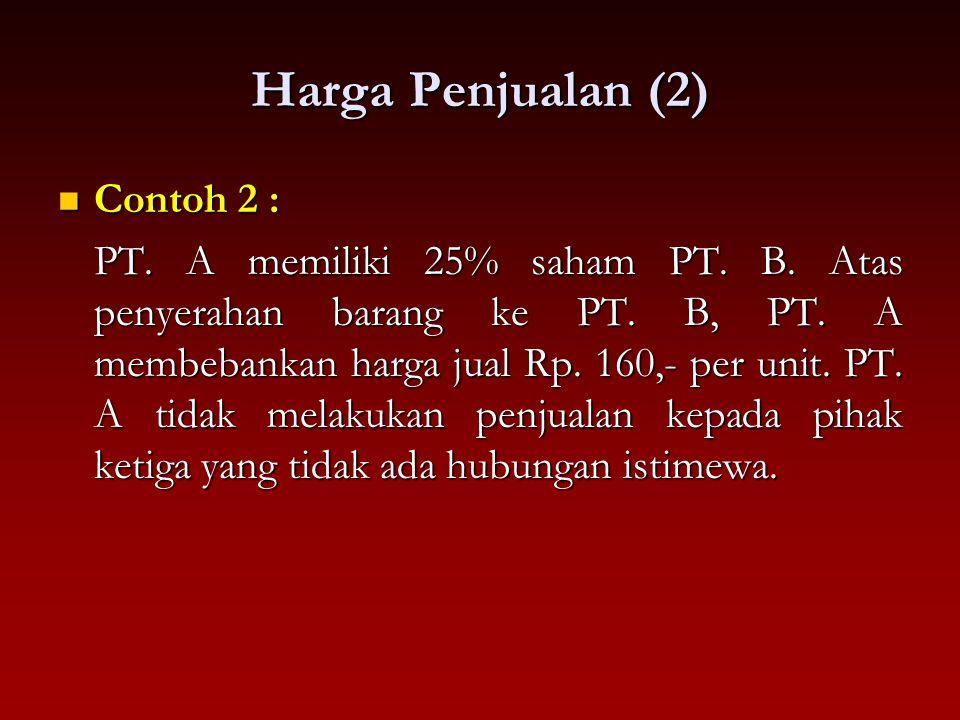 Harga Penjualan (2) Contoh 2 :