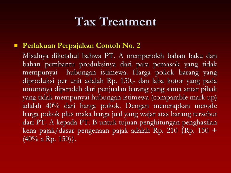 Tax Treatment Perlakuan Perpajakan Contoh No. 2