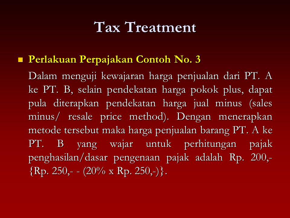 Tax Treatment Perlakuan Perpajakan Contoh No. 3