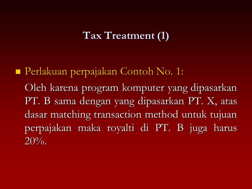Tax Treatment (1) Perlakuan perpajakan Contoh No. 1: