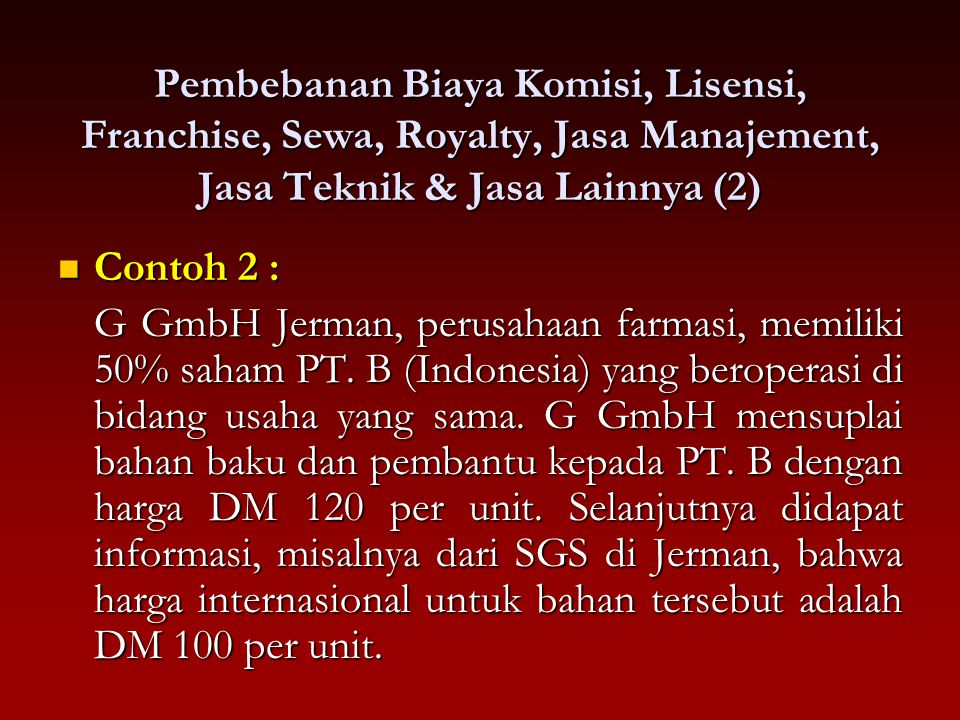 Pembebanan Biaya Komisi, Lisensi, Franchise, Sewa, Royalty, Jasa Manajement, Jasa Teknik & Jasa Lainnya (2)