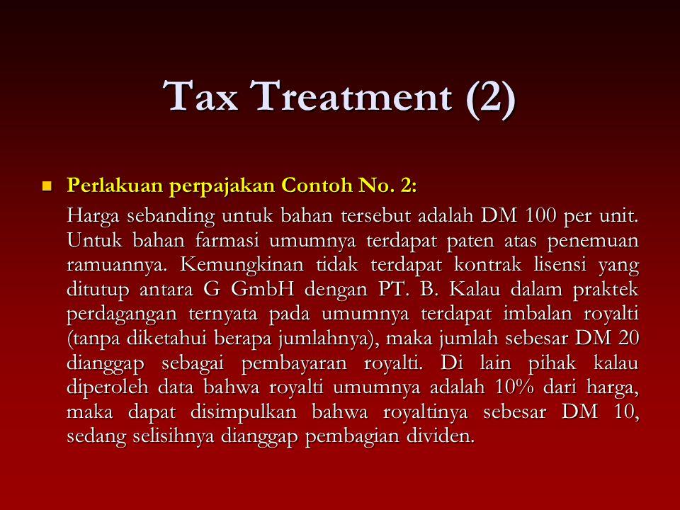 Tax Treatment (2) Perlakuan perpajakan Contoh No. 2: