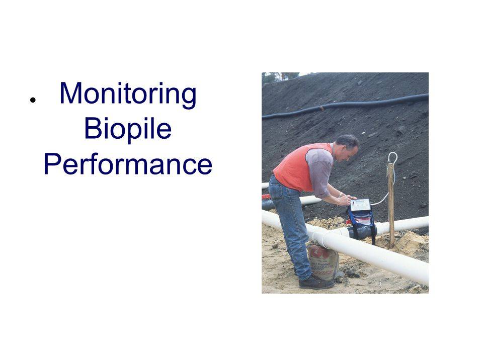 Monitoring Biopile Performance