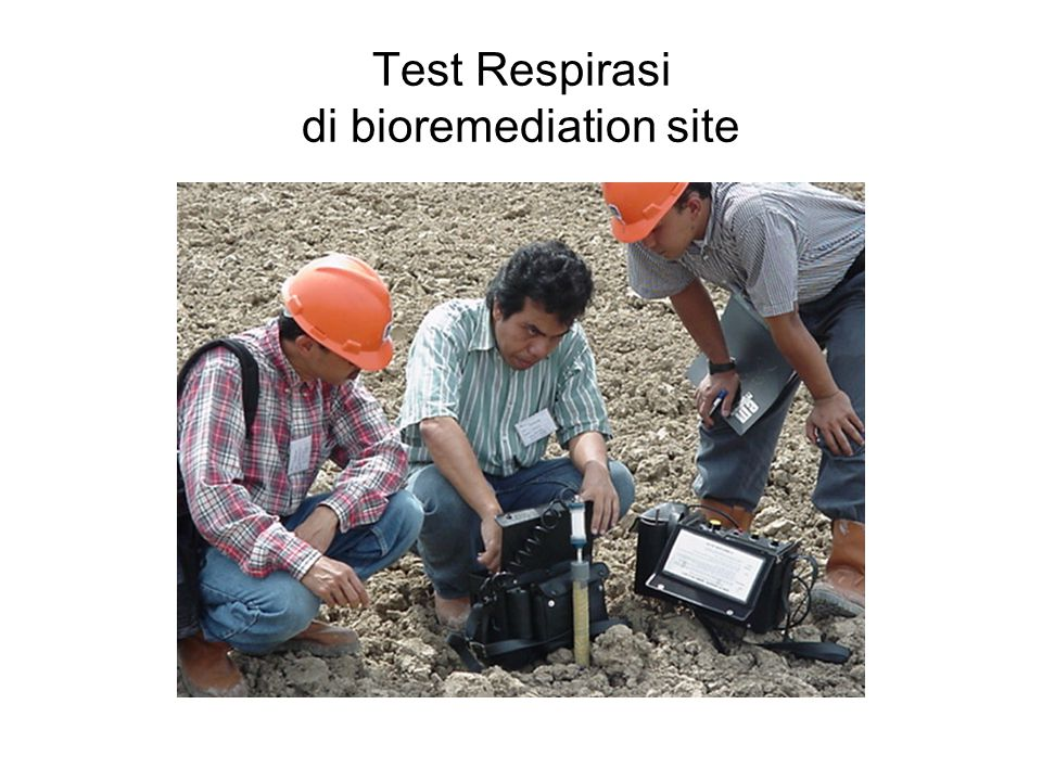 Test Respirasi di bioremediation site