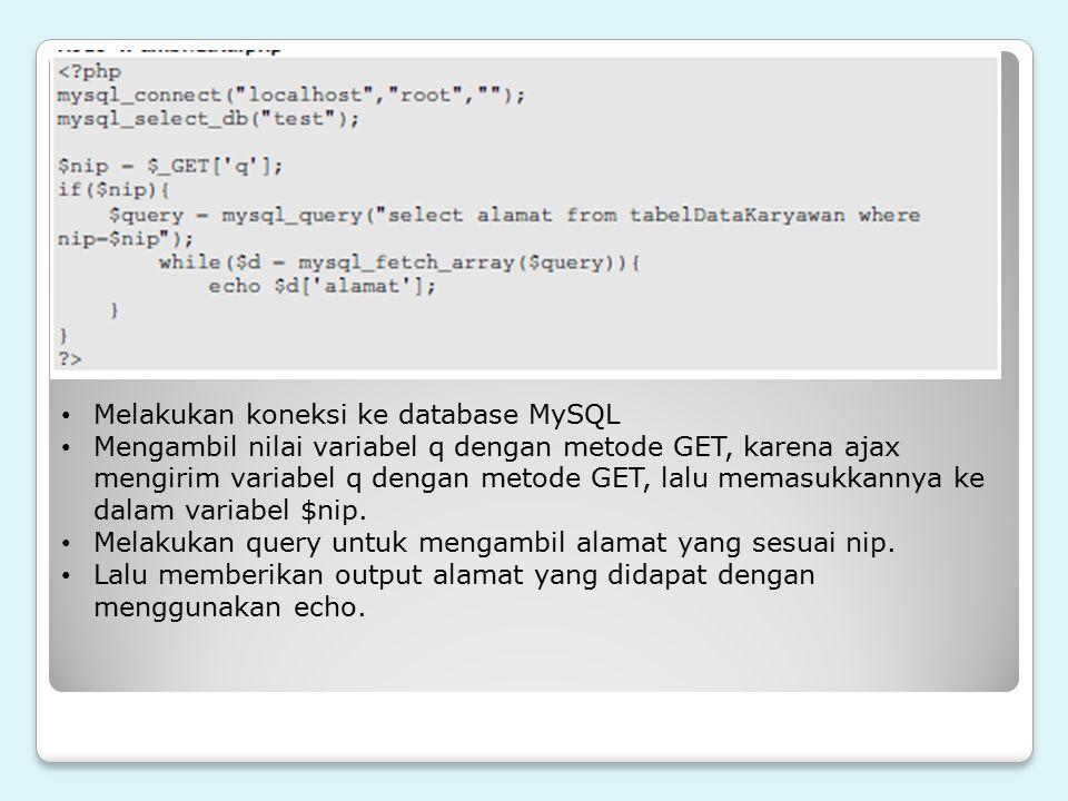 Melakukan koneksi ke database MySQL