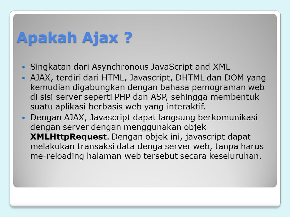 Apakah Ajax Singkatan dari Asynchronous JavaScript and XML