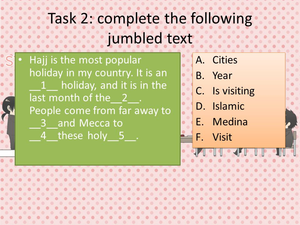 Task 2: complete the following jumbled text