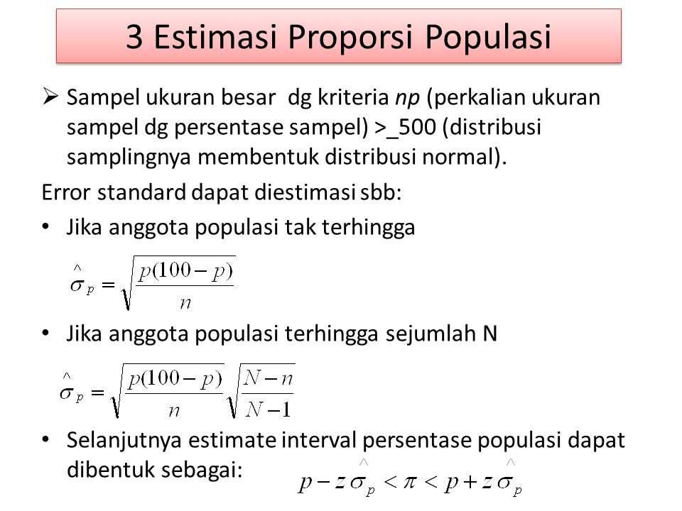 3 Estimasi Proporsi Populasi