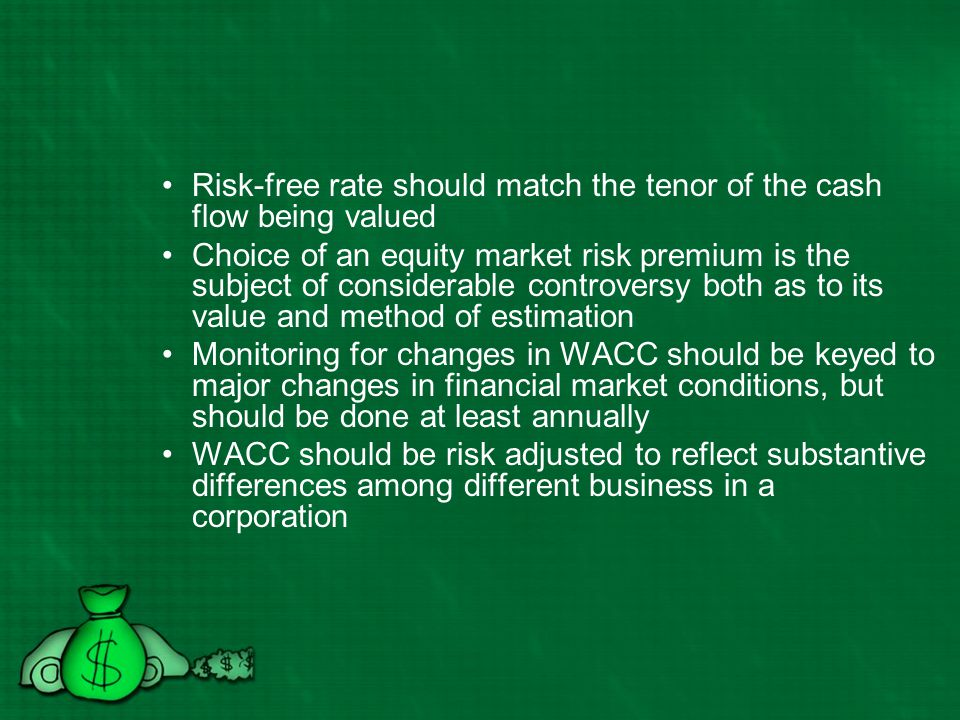 Risk-free rate should match the tenor of the cash flow being valued