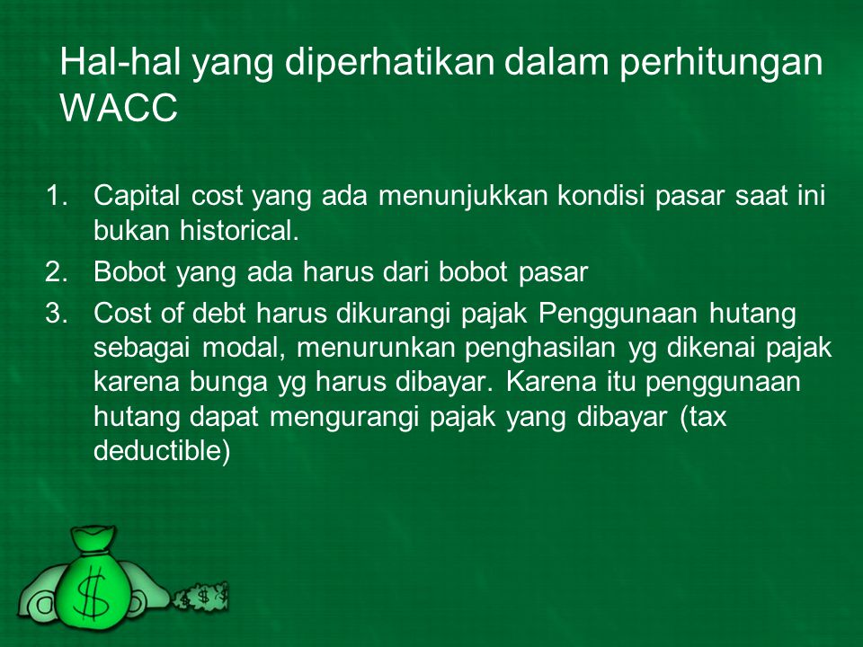 Hal-hal yang diperhatikan dalam perhitungan WACC