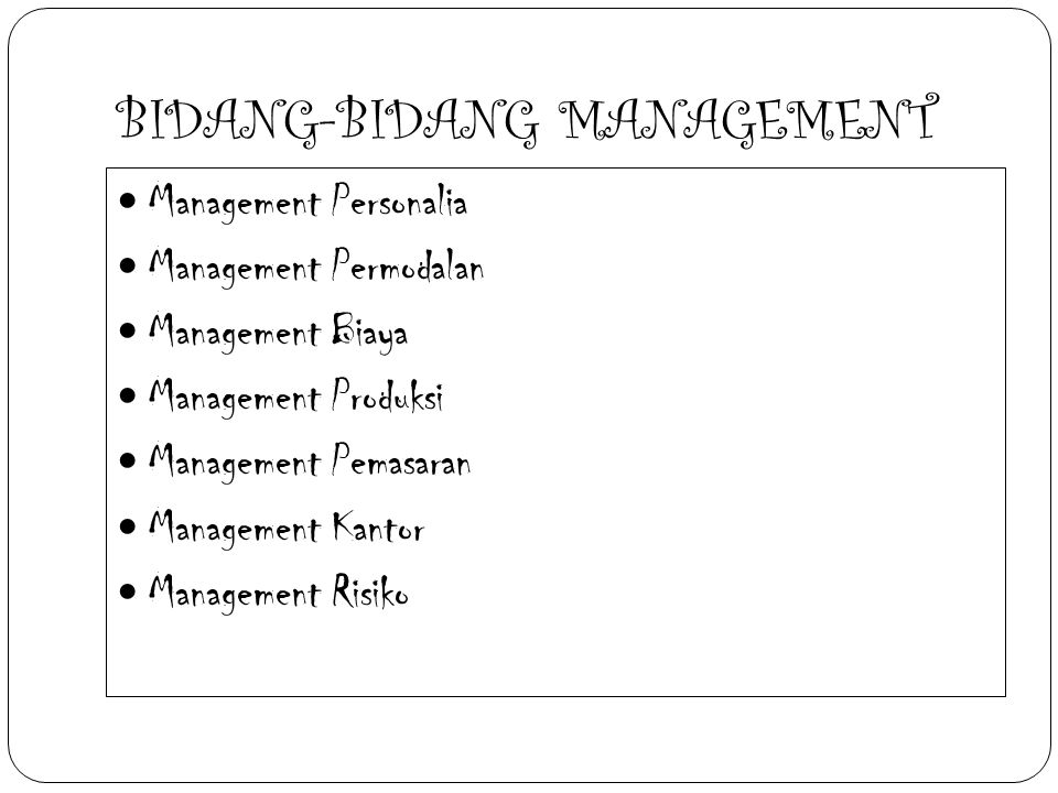 BIDANG-BIDANG MANAGEMENT