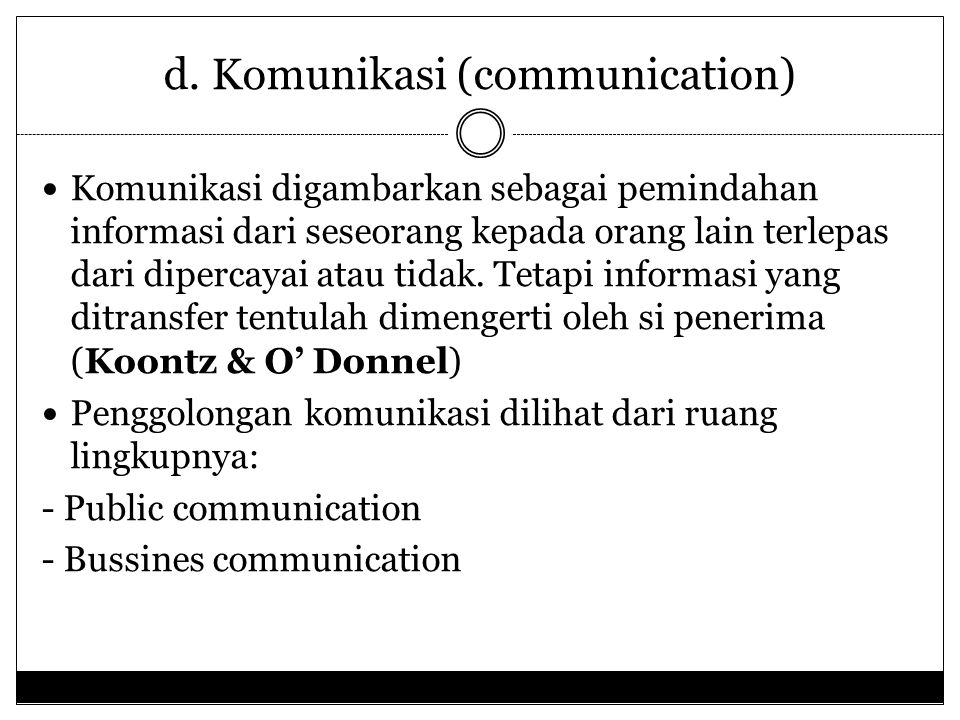 d. Komunikasi (communication)