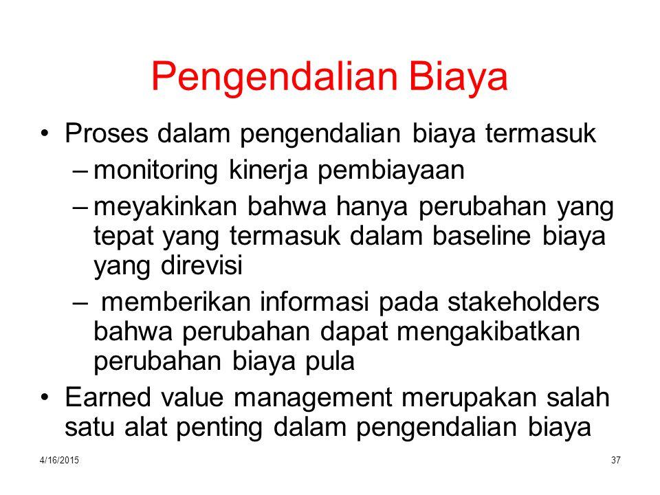 Pengendalian Biaya Proses dalam pengendalian biaya termasuk