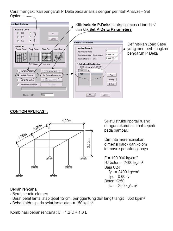 Cara mengaktifkan pengaruh P-Delta pada analisis dengan perintah Analyze – Set Option…