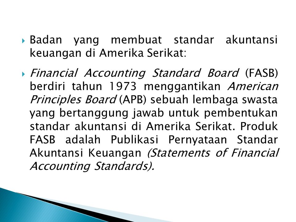 Badan yang membuat standar akuntansi keuangan di Amerika Serikat:
