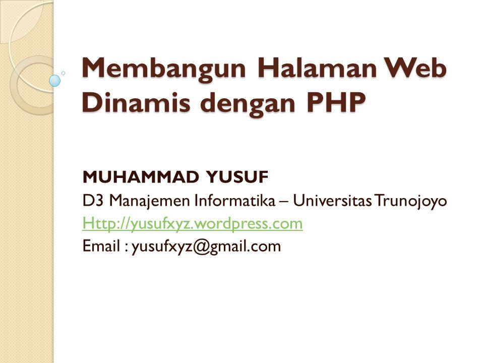 Membangun Halaman Web Dinamis dengan PHP