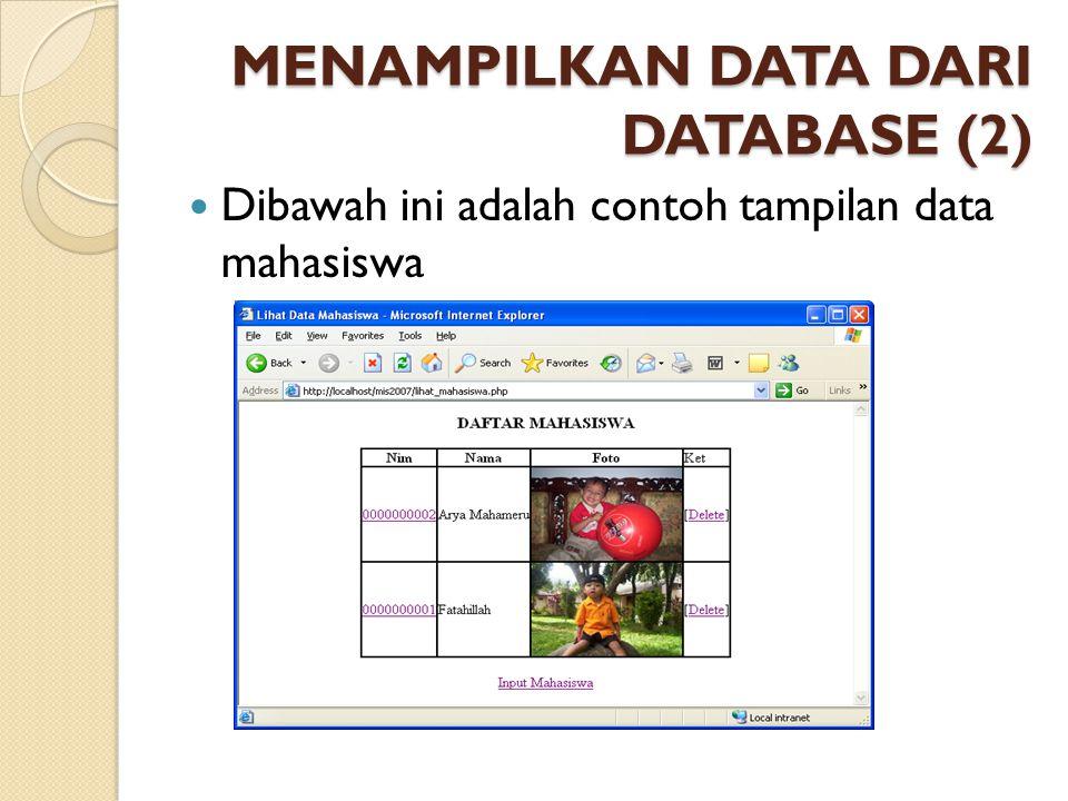 MENAMPILKAN DATA DARI DATABASE (2)