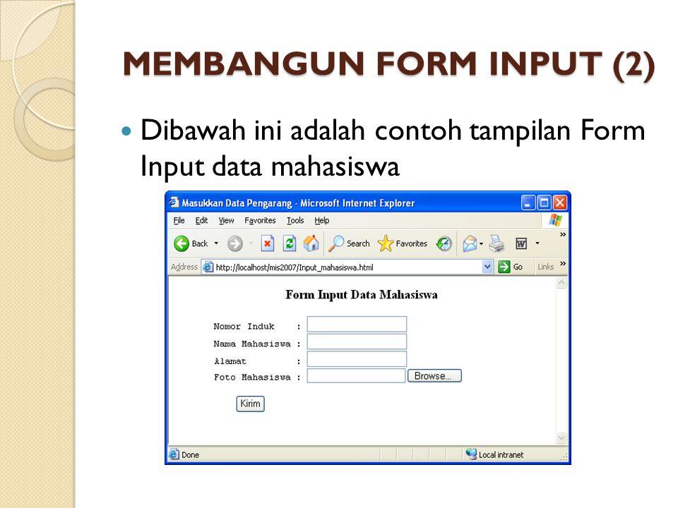 MEMBANGUN FORM INPUT (2)