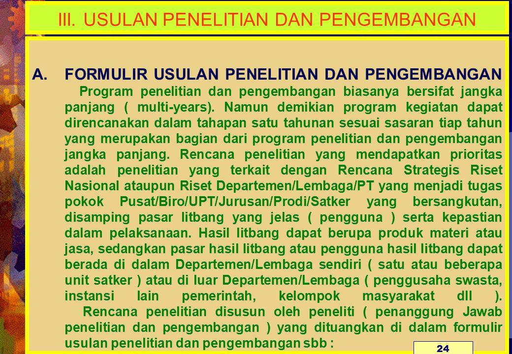 III. USULAN PENELITIAN DAN PENGEMBANGAN