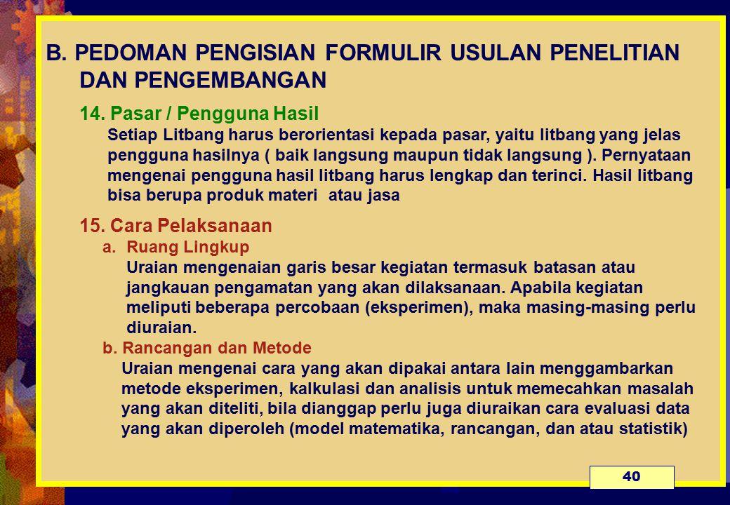 B. PEDOMAN PENGISIAN FORMULIR USULAN PENELITIAN DAN PENGEMBANGAN 14