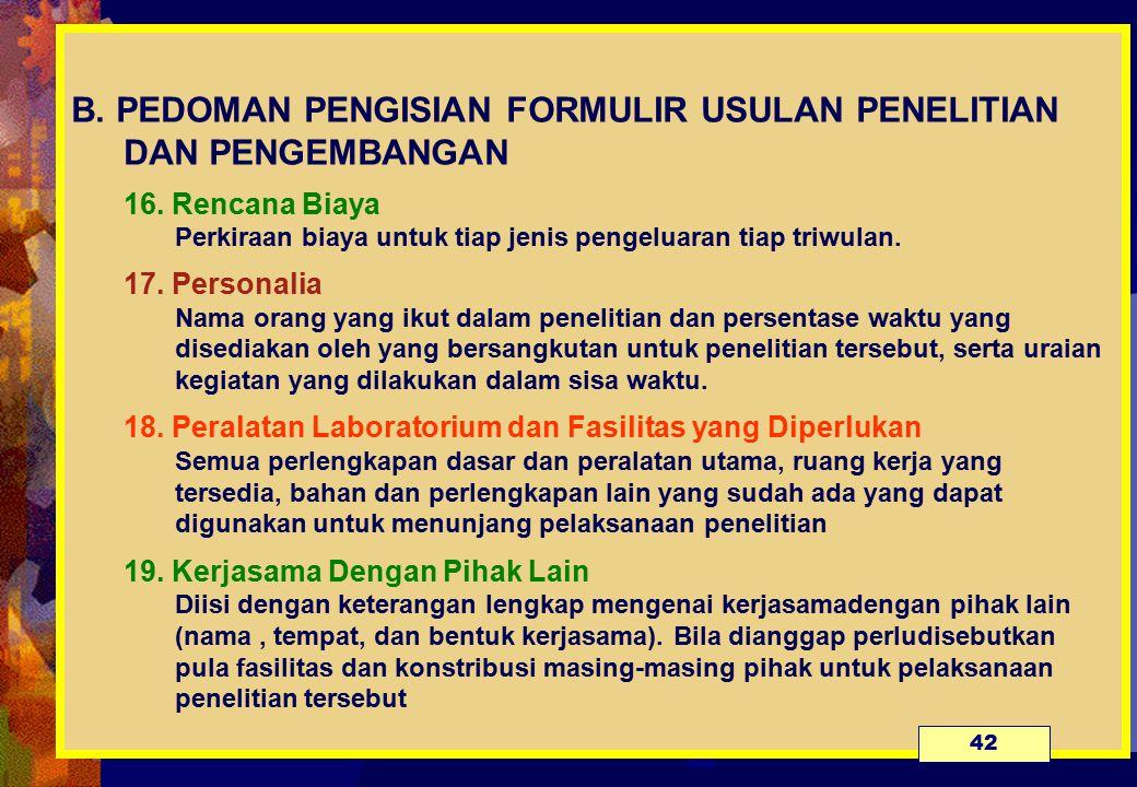 B. PEDOMAN PENGISIAN FORMULIR USULAN PENELITIAN DAN PENGEMBANGAN 16