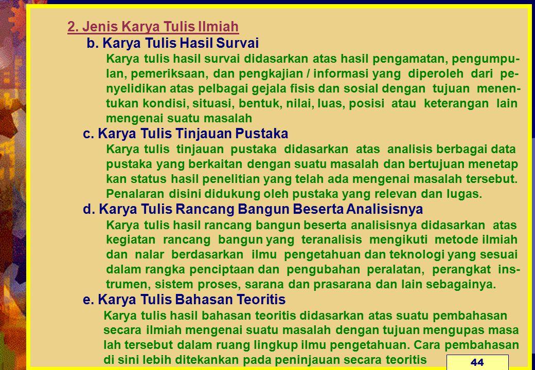 2. Jenis Karya Tulis Ilmiah. b