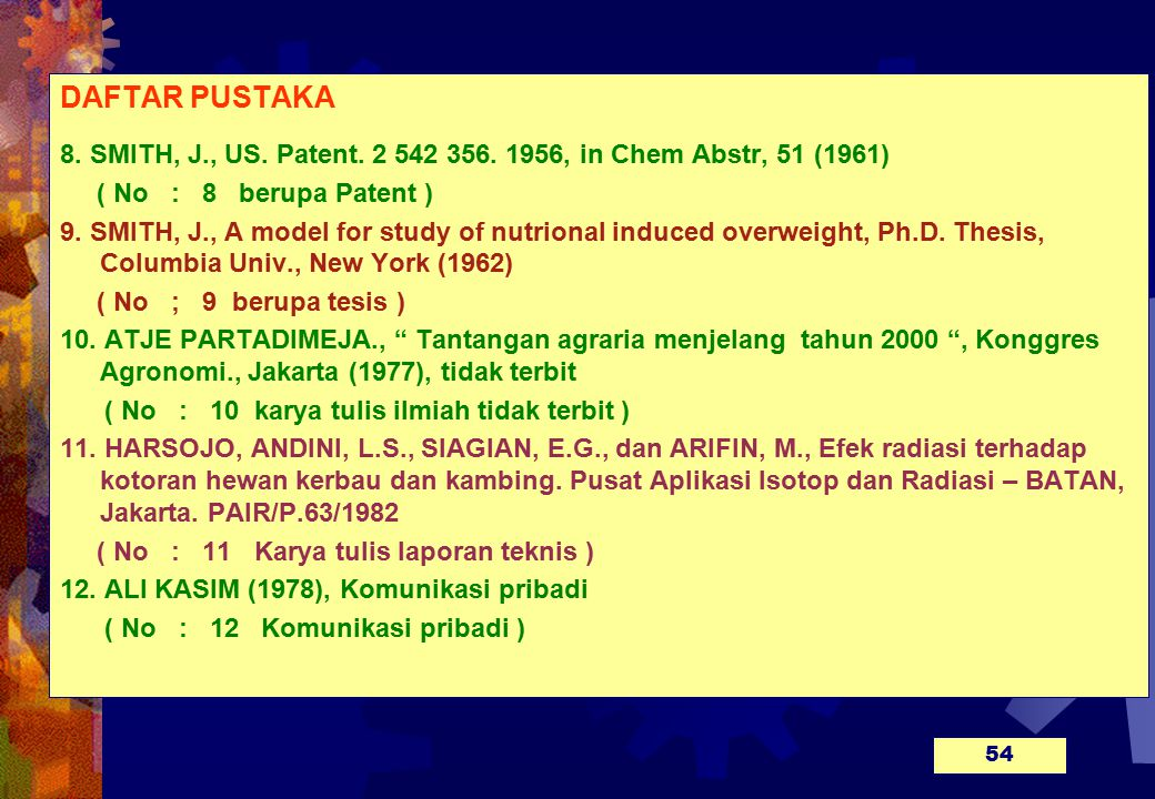 DAFTAR PUSTAKA 8. SMITH, J., US. Patent. 2 542 356. 1956, in Chem Abstr, 51 (1961) ( No : 8 berupa Patent )