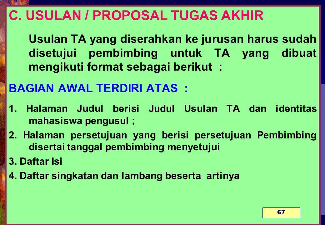 C. USULAN / PROPOSAL TUGAS AKHIR