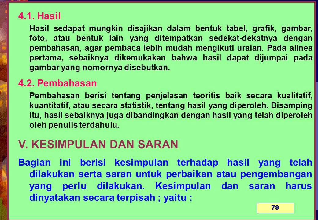 V. KESIMPULAN DAN SARAN 4.1. Hasil 4.2. Pembahasan