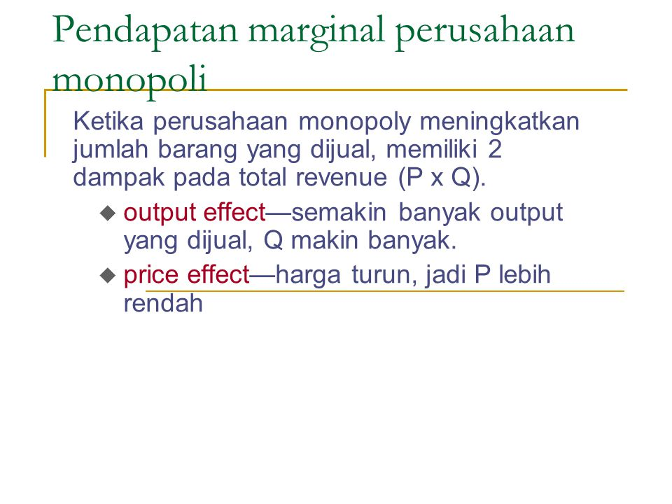 Pendapatan marginal perusahaan monopoli