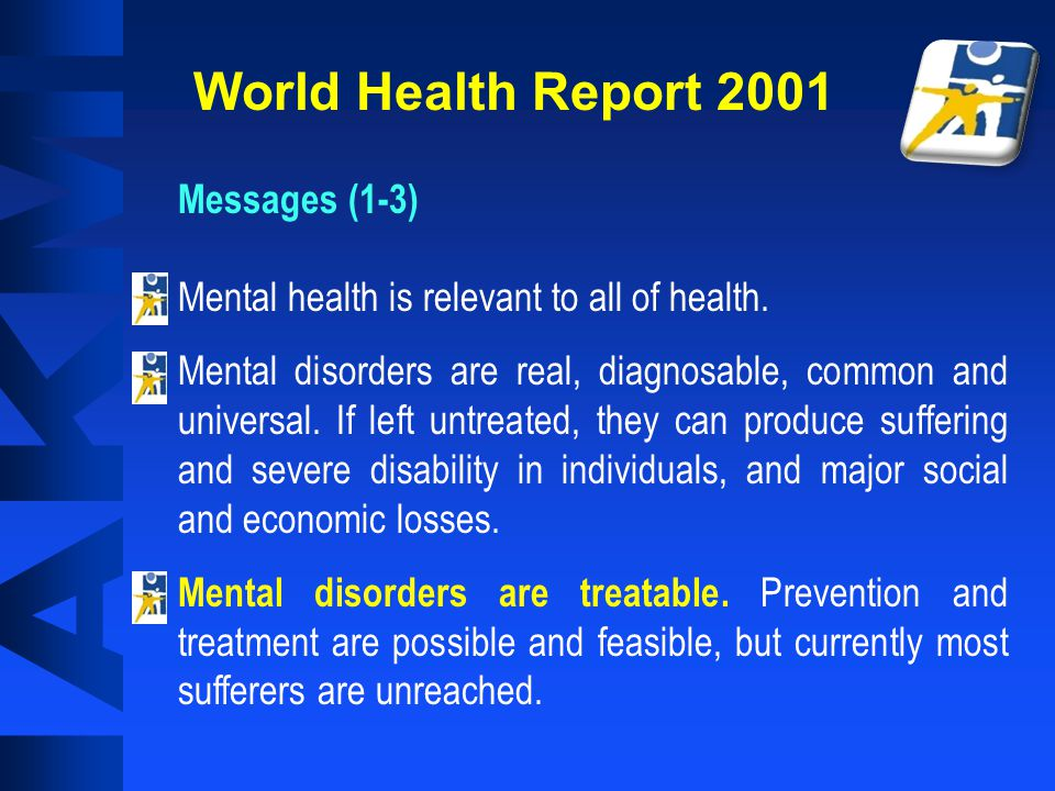 World Health Report 2001 Messages (1-3)