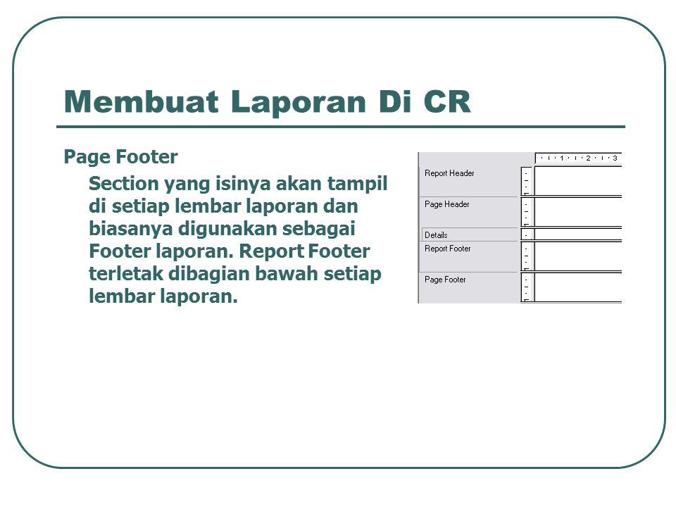 Membuat Laporan Di CR Page Footer