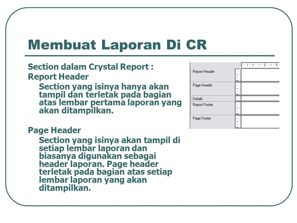 Membuat Laporan Di CR Section dalam Crystal Report : Report Header