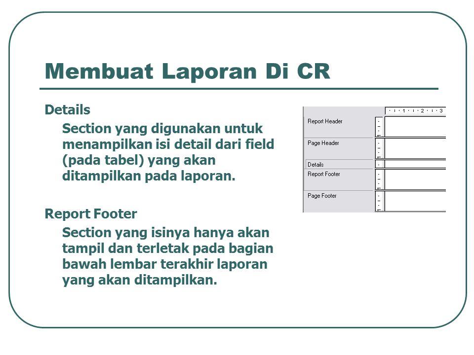 Membuat Laporan Di CR Details