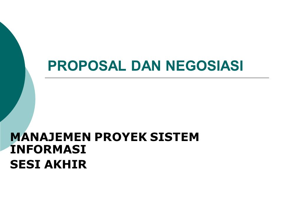 PROPOSAL DAN NEGOSIASI