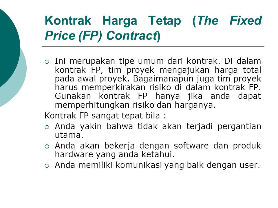 Kontrak Harga Tetap (The Fixed Price (FP) Contract)