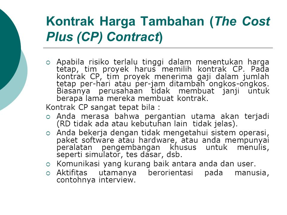 Kontrak Harga Tambahan (The Cost Plus (CP) Contract)