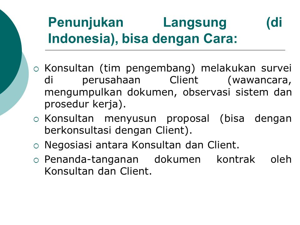 Penunjukan Langsung (di Indonesia), bisa dengan Cara: