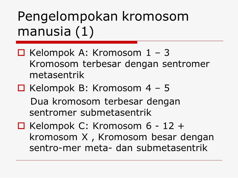 Pengelompokan kromosom manusia (1)
